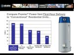 compare premier power vent first hour delivery to conventional residential units
