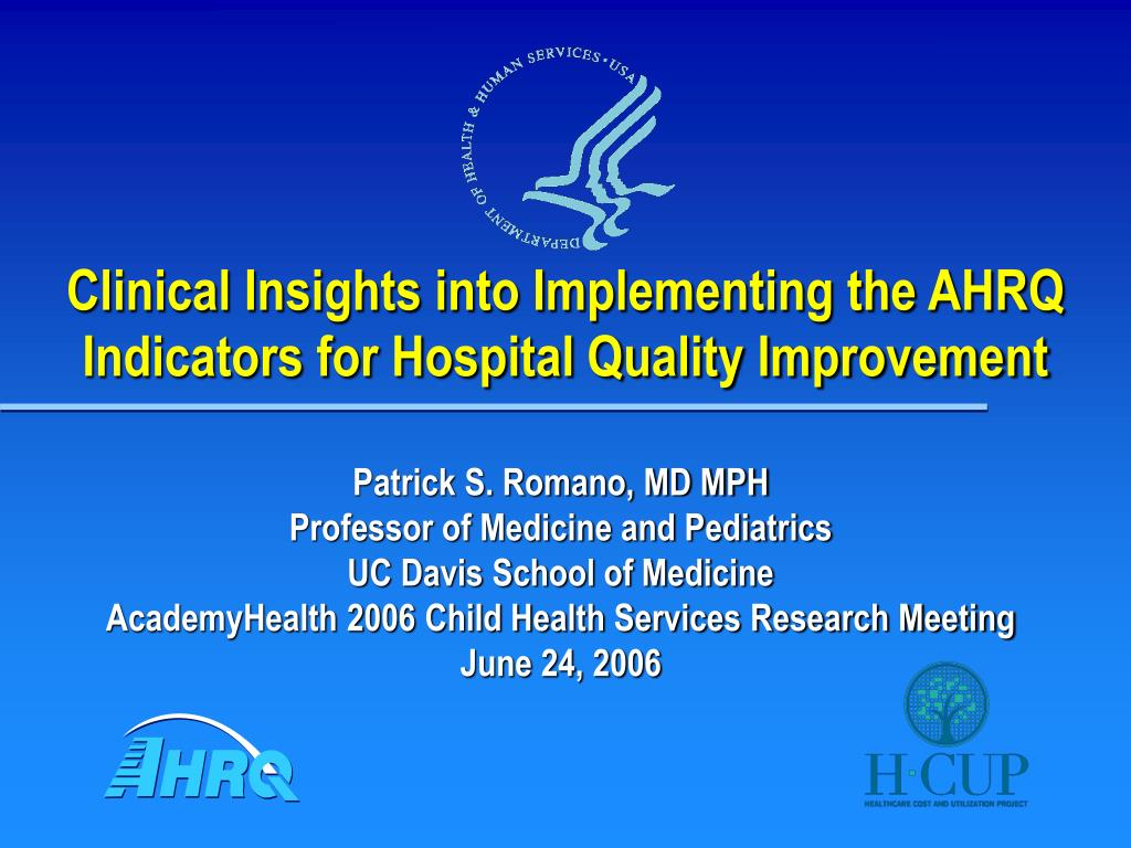 clinical insights into implementing the ahrq indicators for hospital quality improvement l.