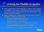 linking the pedqis to quality
