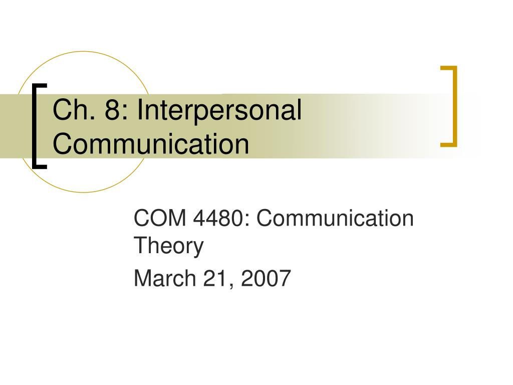 ch 8 interpersonal communication l.