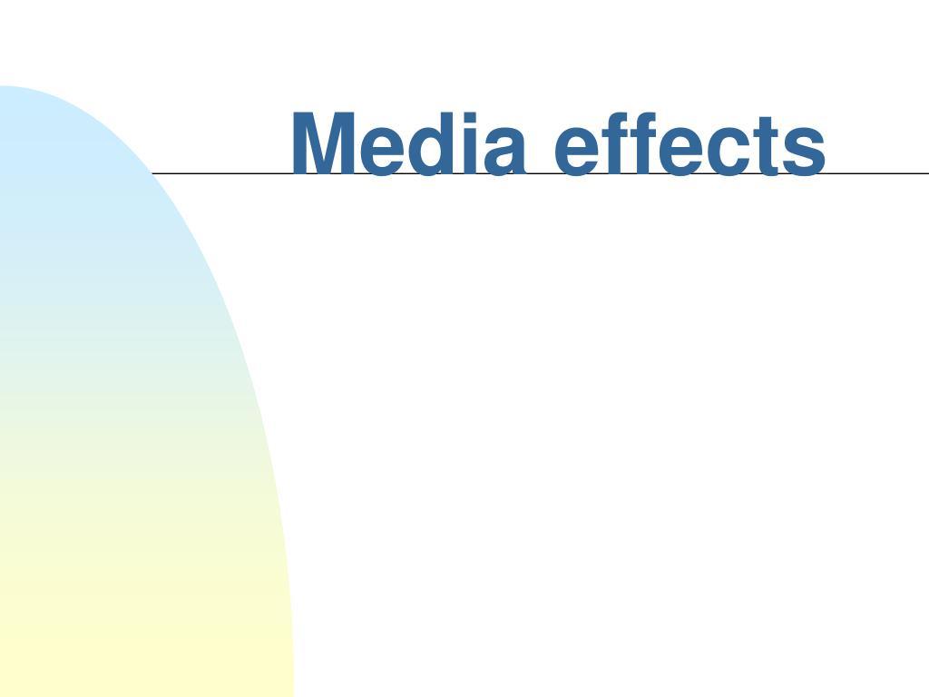 media effects l.