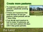 create more pastures