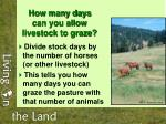 how many days can you allow livestock to graze