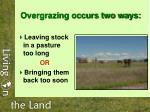 overgrazing occurs two ways