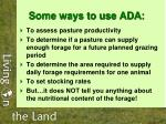 some ways to use ada
