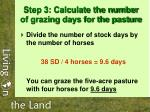 step 3 calculate the number of grazing days for the pasture