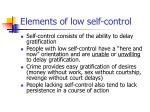elements of low self control