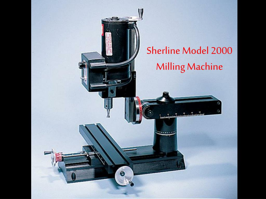 sherline model 2000 milling machine l.
