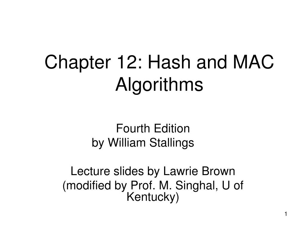 chapter 12 hash and mac algorithms l.