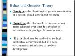 behavioral genetics theory