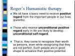 roger s humanistic therapy