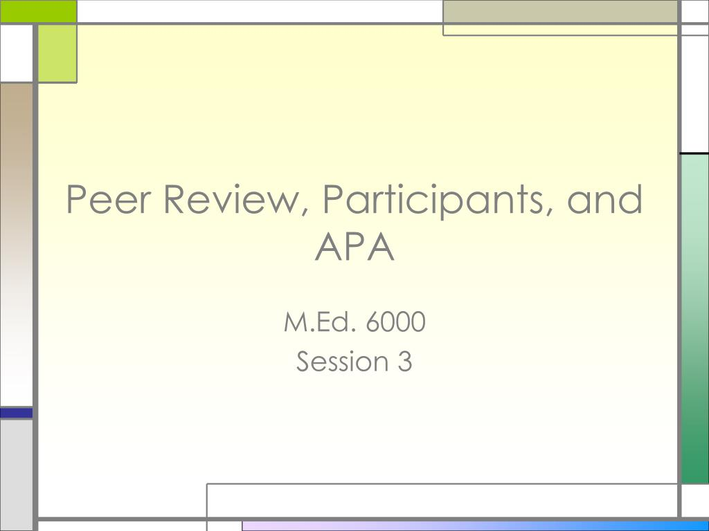 peer review participants and apa l.