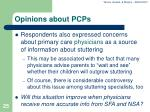 opinions about pcps