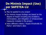 de minimis impact use per safetea lu39
