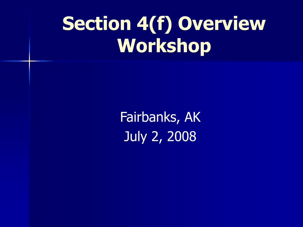 section 4 f overview workshop l.