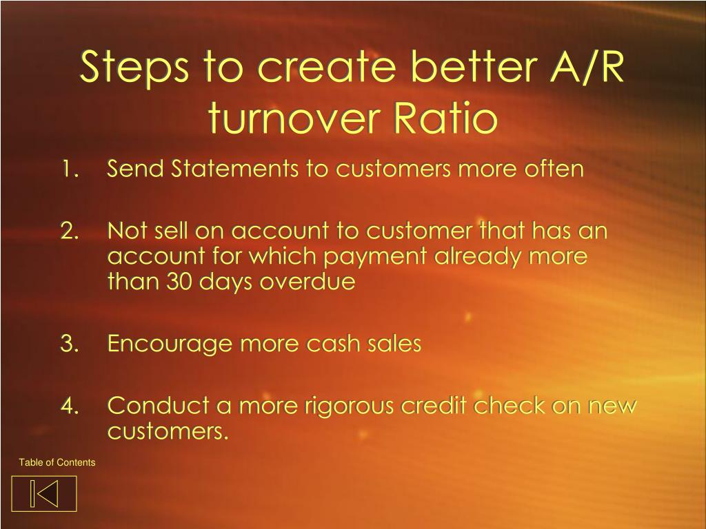 Steps to create better A/R turnover Ratio