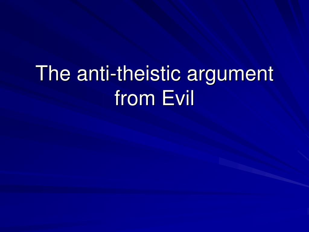 the anti theistic argument from evil l.