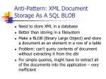 anti pattern xml document storage as a sql blob