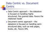 data centric vs document centric