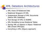 xml datastore architectures