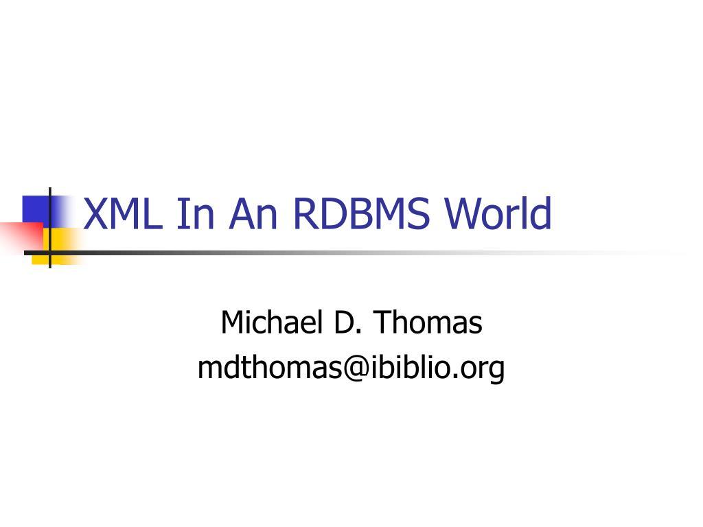 xml in an rdbms world l.