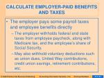 calculate employer paid benefits and taxes