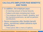 calculate employer paid benefits and taxes50