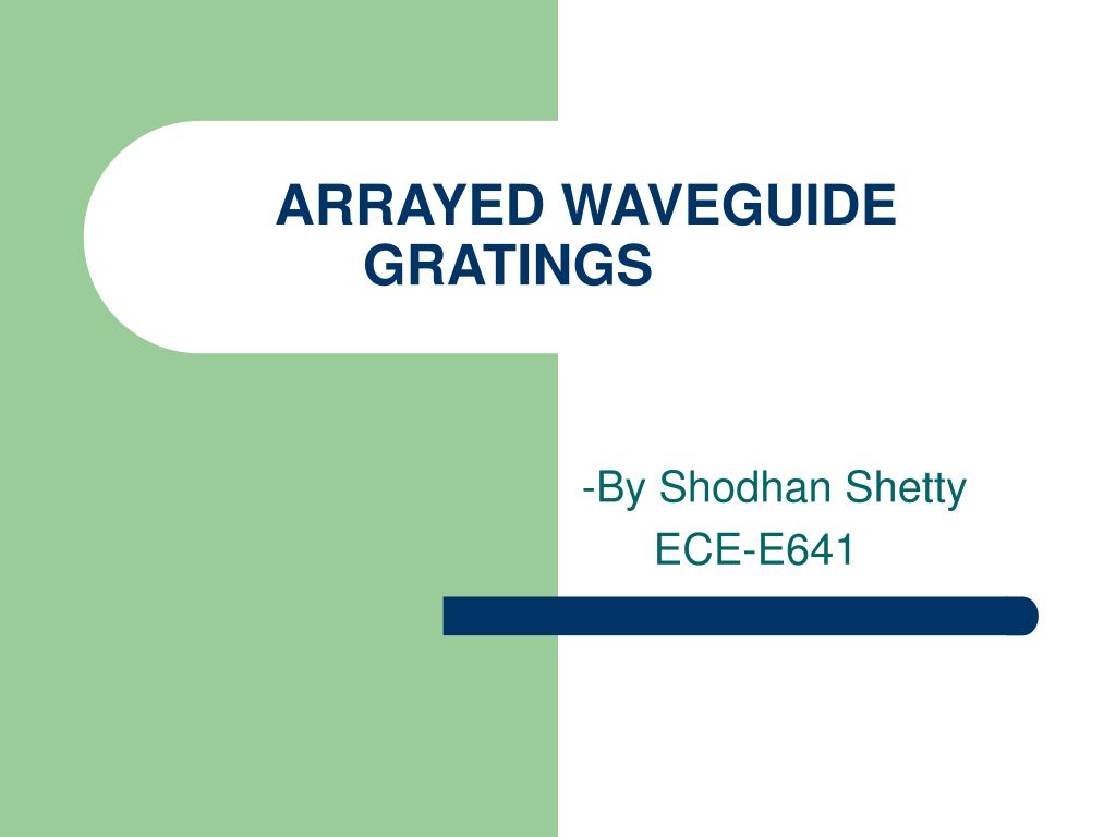 arrayed waveguide gratings l.