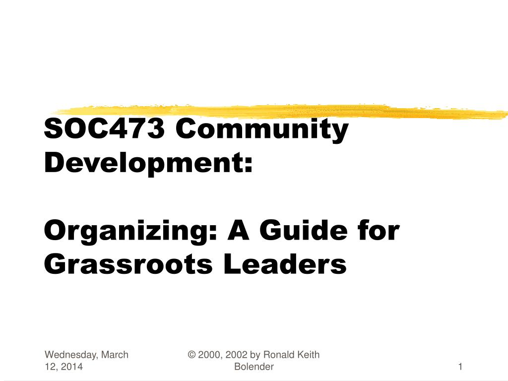 soc473 community development organizing a guide for grassroots leaders l.