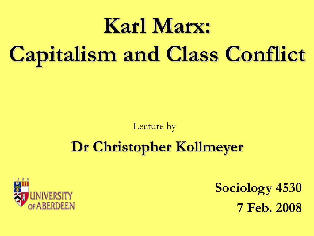 karl marx capitalism and class conflict l.