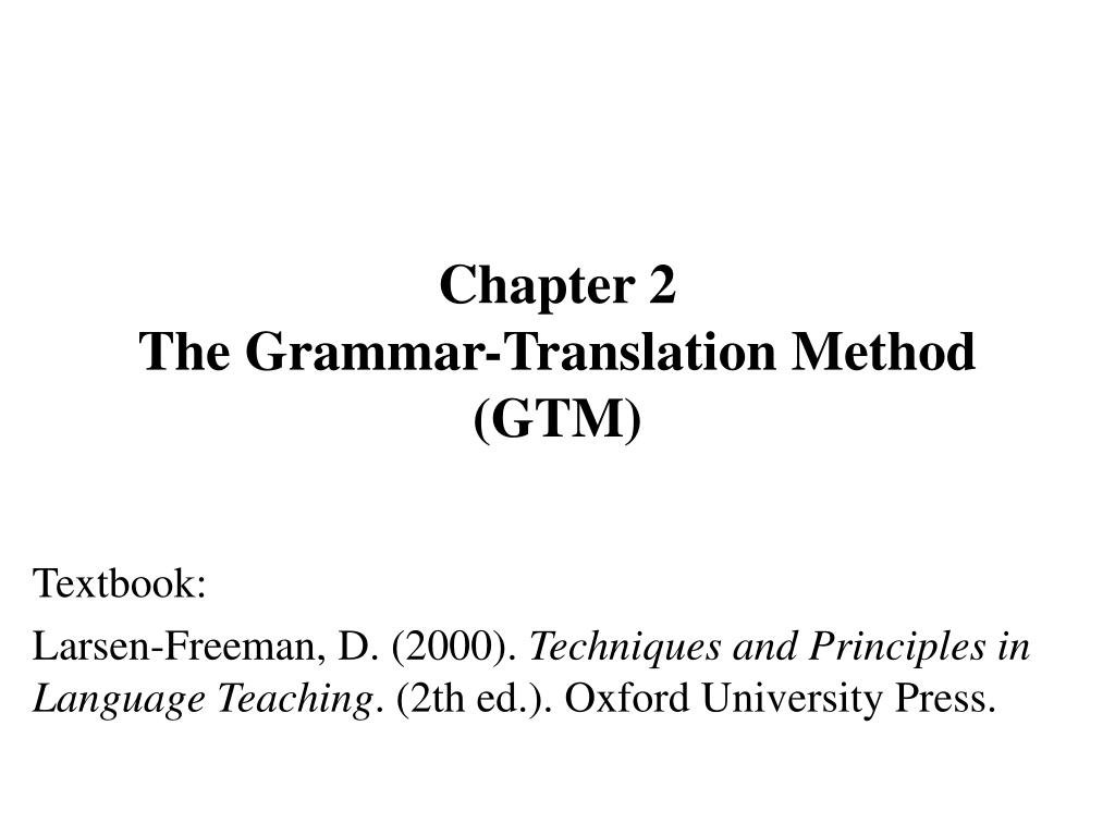 chapter 2 the grammar translation method gtm l.