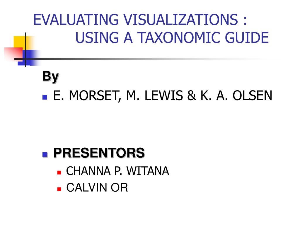 evaluating visualizations using a taxonomic guide l.