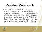 contrived collaboration