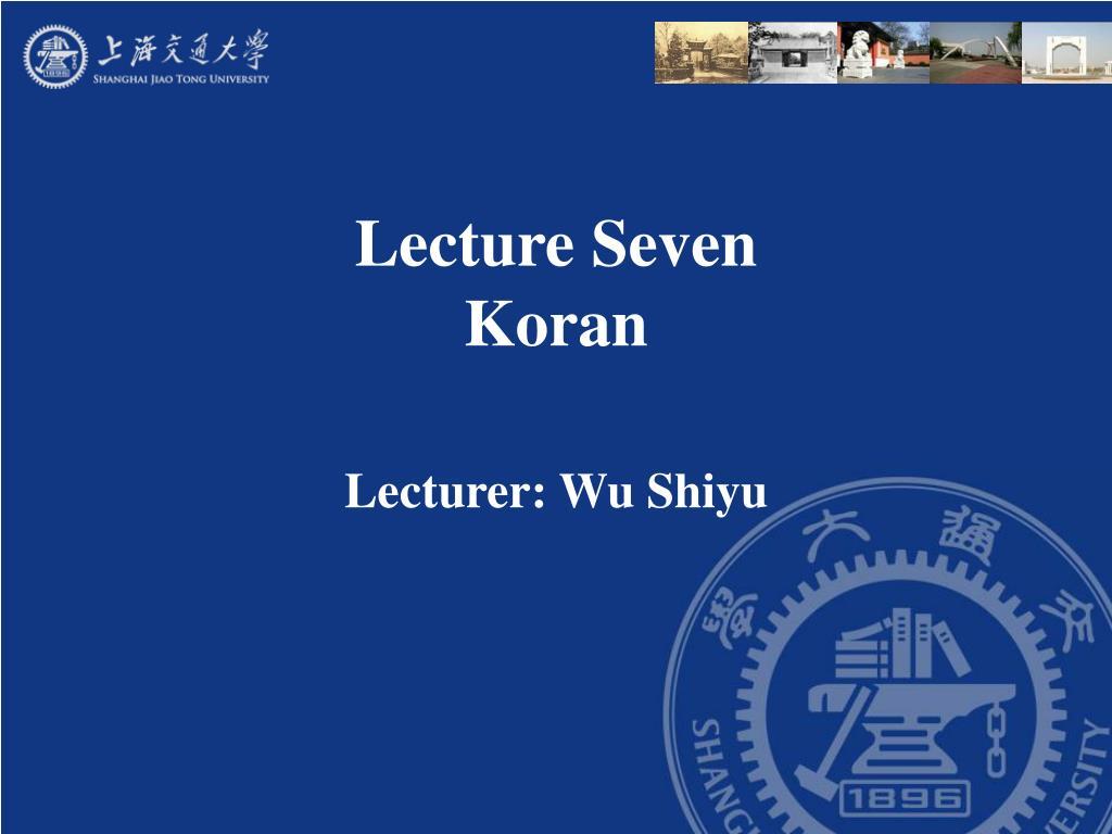 lecture seven koran l.