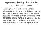 hypothesis testing substantive and null hypotheses11