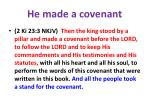 he made a covenant