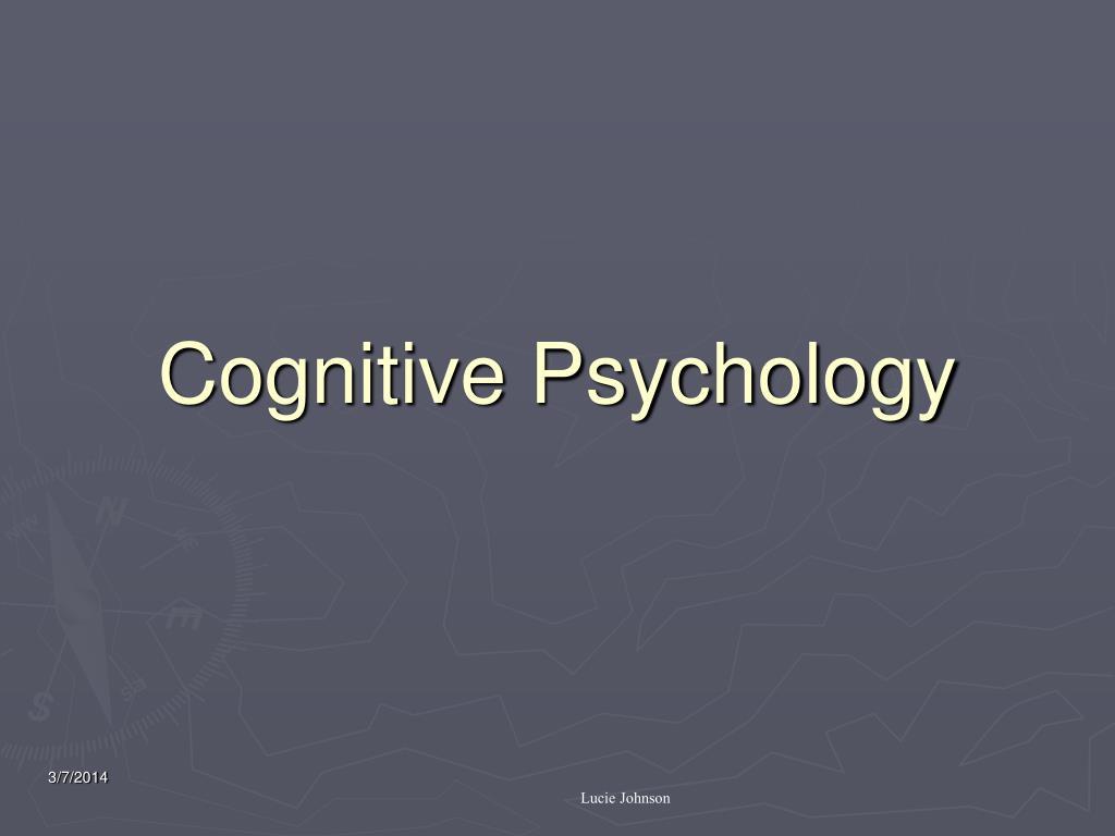 cognitive psychology l.