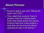 about pioneer