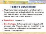 passive surveillance