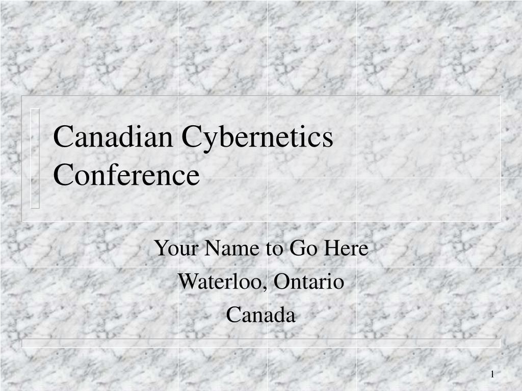 canadian cybernetics conference l.