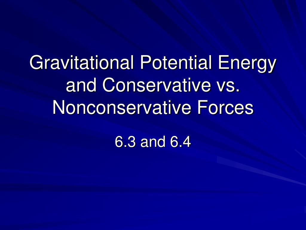 gravitational potential energy and conservative vs nonconservative forces l.
