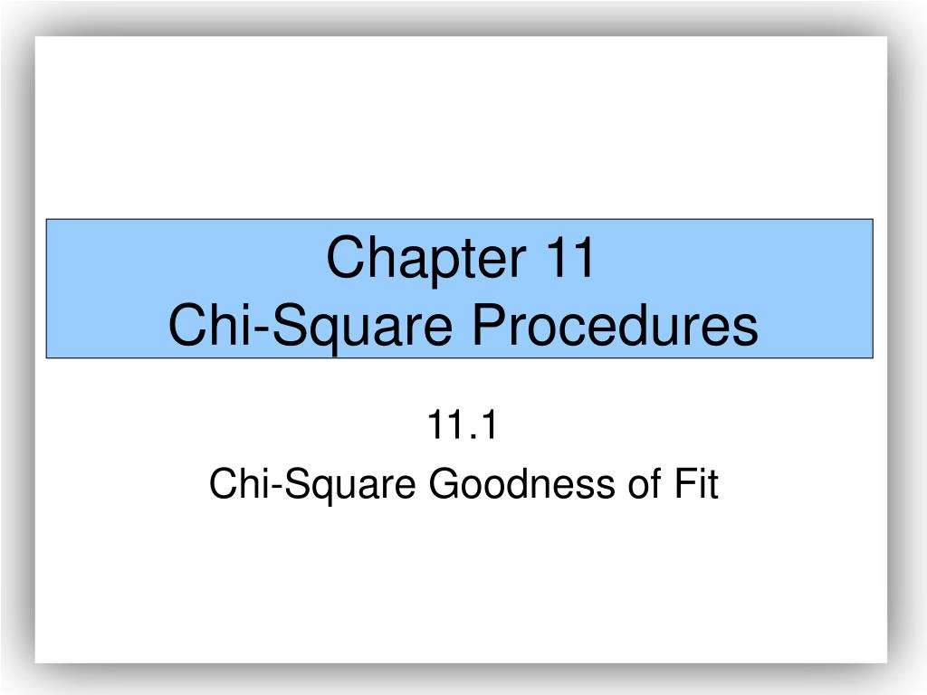 chapter 11 chi square procedures l.
