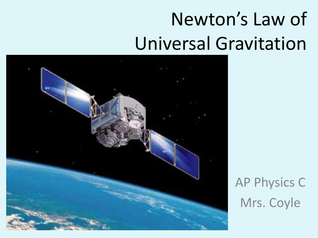 newton s law of universal gravitation l.