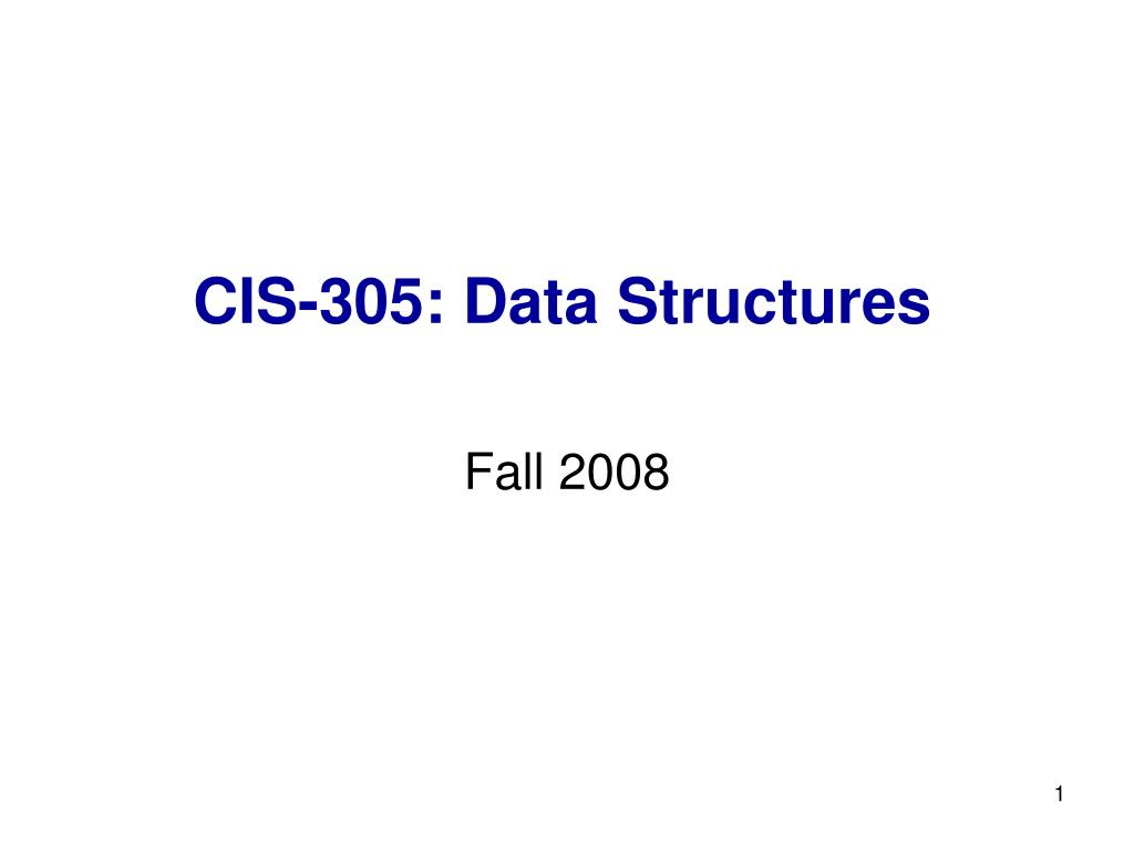 cis 305 data structures l.