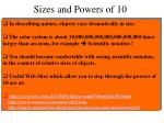sizes and powers of 10