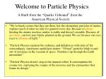 welcome to particle physics