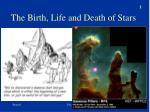 the birth life and death of stars