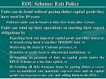 eou scheme exit policy