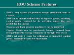 eou scheme features