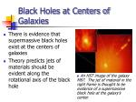 black holes at centers of galaxies